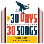 Filthy Friends: Despierta (30 Days, 30 Songs)