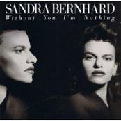 Sandra Bernhard: Without You I'm Nothing