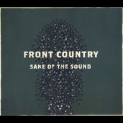 Front Country: Sake Of The Sound