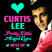 Curtis Lee: Pretty Little Angel Eyes - The Best Of