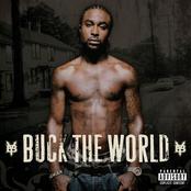 Buck The World (Explicit Version)