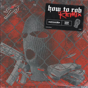 How to Rob (Remix)