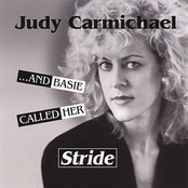 Judy Carmichael: ...And Basie Called Her Stride