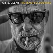 Jerry Joseph: The Beautiful Madness