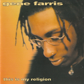 Gene Farris: This Is My Religion