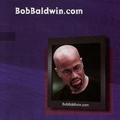 Bob Baldwin: Bobbaldwin.com