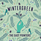 The East Pointers: Wintergreen