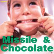 Missile & Chocolate