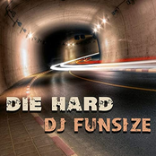 DJ FunSize: Die Hard