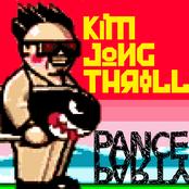 Kim Jong Thrill Remixes