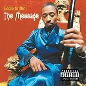 Eddie Griffin: The Message