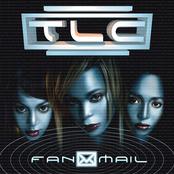 TLC: FanMail