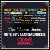 Nos Vamos Juntos - Un Tributo A Las Canciones De Caifanes Y Jaguares