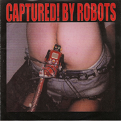 Captured By Robots: Captured! by Robots