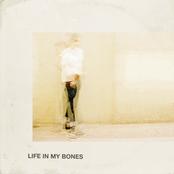 Life In My Bones