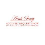 Acoustic Request Show: 2004-10-16: Nice 'n' Sleazy, Glasgow, Scotland, UK