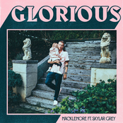Macklemore: Glorious (feat. Skylar Grey)