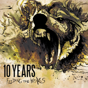 10 Years: Feeding The Wolves (Deluxe Version)