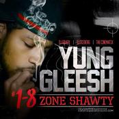 Yung Gleesh - 1-8 Zone Shawty