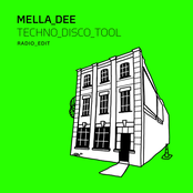 Mella Dee: Techno Disco Tool (Radio Edit)