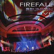 Firefall: 'Firefall Reunion Live'