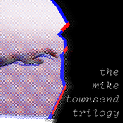 the mike townsend trilogy
