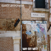 Kasey Anderson: Way Out West