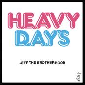 Jeff The Brotherhood: Heavy Days