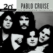 Pablo Cruise: 20th Century Masters: The Millennium Collection: Best of Pablo Cruise