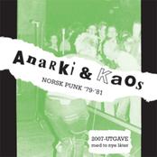 Anarki & Kaos - Norsk Punk '79-'81