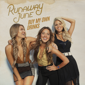 Runaway June: Buy My Own Drinks