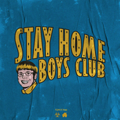 STAY HOME BOYS CLUB