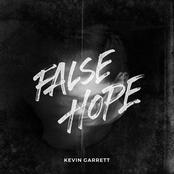 Kevin Garrett: False Hope