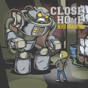 Nothing Lasts Forever by Close To Home