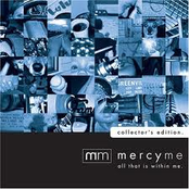 MercyMe: All That Is Within Me