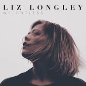 Liz Longley: Weightless
