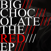 Big Chocolate: The Red EP