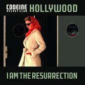 Hollywood/I Am The Resurrection