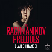 Claire Huangci: Rachmaninov: The Preludes