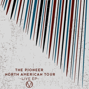 Pioneer North American Tour (Live EP)