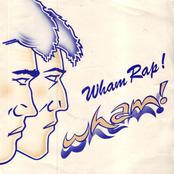 Wham Rap! (Enjoy What You Do?)