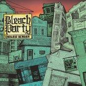 Bleach Party - Endless Bender Artwork