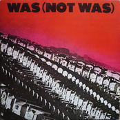 Was (Not Was)