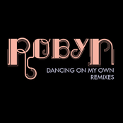 Dancing On My Own - Remixes