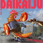 Daikaiju: Cock Lobster