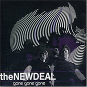The New Deal: Gone Gone Gone