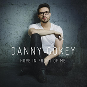 Danny Gokey: Hope In Front Of Me
