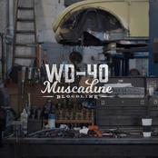 Muscadine Bloodline: WD-40