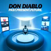 Don Diablo: Past.Present.Future.