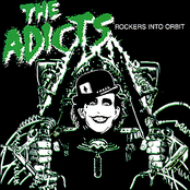 The Adicts: Rockers Into Orbit